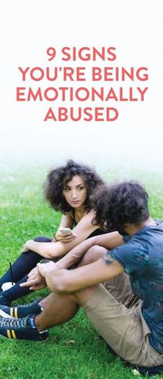 How to know if you're in an emotionally abusive relationship. Something no one talks about but everyone should know.