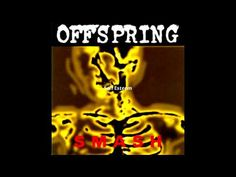 The Offspring -... The Offspring Smash Full Album