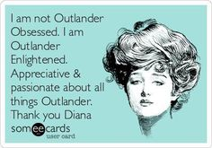So true. Thank you Shelly for introducing Outlander into my life.