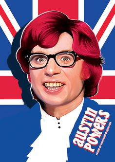 Austin Powers by Flore Maquin. ❣Julianne McPeters❣ no pin limits Movies And Series, Movies And Tv Shows, Austin Powers 1997, 90s Pop Culture, Geek Culture, Arte Nerd, Original Movie Posters, Original Artwork, Alternative Movie Posters