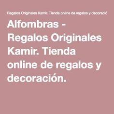 Alfombras - Regalos Originales Kamir. Tienda online de regalos y decoración.