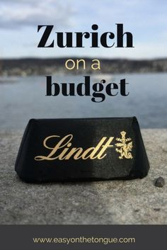 Unique How to visit Zurich on a student budget u free tips