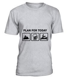 # Plan-for-today-snowmobiling T-Shirt .  Plan-for-today-snowmobiling T-Shirt  HOW TO ORDER: 1. Select the style and color you want: 2. Click Reserve it now 3. Select size and quantity 4. Enter shipping and billing information 5. Done! Simple as that! TIPS: Buy 2 or more to save shipping cost!  This is printable if you purchase only one piece. so dont worry, you will get yours.  Guaranteed safe and secure checkout via: Paypal   VISA   MASTERCARD
