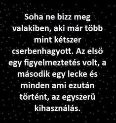 Ezek után már főleg :D Jokes Quotes, Funny Quotes, Qoutes, Work Quotes, Life Quotes, Dont Break My Heart, Motivational Quotes, Inspirational Quotes, Life Learning