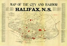 Map of City and Harbor of Halifax, NS. Halifax Map, Halifax Explosion, Nova Scotia Travel, City O, Old Maps, How To Plan, History, Explosions, Historia