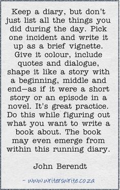 write your day like it's the plot to a novel