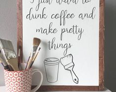Coffee Lover -Crafter-Wood Sign - Framed - Rustic Decor - House Warming Gift