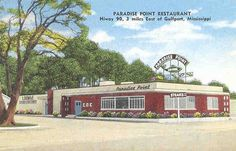 Paradise Point Restaurant, U.S. Highway 90, 3 miles East of Gulfport, Mississippi