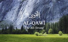 53. Al-Qawi -  The All-Strong