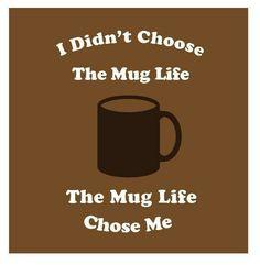 The Mug...