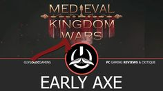 Medieval Kingdom Wars - Early Axe