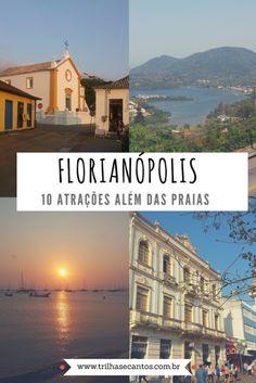 Florianópolis: 10 atrações imperdíveis, além das praias