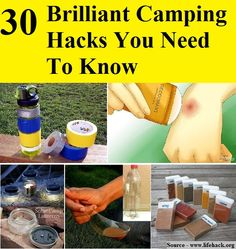 30 Brilliant Camping Hacks You Need To Know
