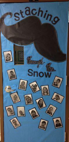 "My Mustache classroom Door ""Staching Through the Snow"""