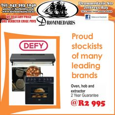 Drommedaris is proud stockist of many leading brands. #Defy Oven, Hob & extractor. Find these and more special offers in-store. #drommedaris #jeffreysbay #jefferiesbaai