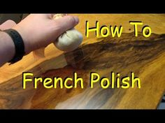 How to French Polish - Woodworking Finish with Shellac - YouTube