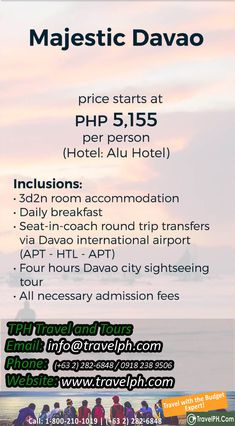 minimum of 2 persons to travel For more inquiries please call: Landline: Phone: 918 238 9506 or E-mail. Davao, Round Trip, International Airport, Philippines, Tours, 3d, Phone, Travel, Telephone