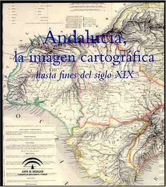 http://medina.uco.es/record=b1501240~S6*spi ANDALUCIA: LA IMAGEN CARTOGRÁFICA HASTA FINES DEL SIGLO XIX. Gracias a este trabajo de compilación y divulgación realizado por el Instituto de Cartografía de Andalucía (ICA) se han podido rescatar algunos ejemplos de mapas inéditos, poco conocidos y de gran valor, como un manuscrito bizantino datado en el siglo XIV que reproduce el famoso mapa de la Bética romana de Ptolomeo, identificado en la Biblioteca de Londres