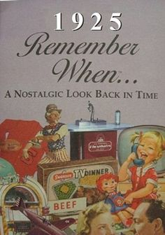 Time of Your Life Remember When Booklet - 1925 - Birthyear Commemorative RW1925-SP Seek Publishing http://www.amazon.com/dp/B00DHJ5XYY/ref=cm_sw_r_pi_dp_ctK0ub0NGDSFP