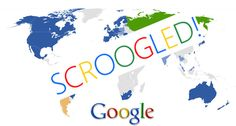 YOU ARE BEING 'SCROOGLED' !! WATCH OUT... Did you know that Google goes through every email you send and receive to target Gmail users with paid ads? I bet you didn't know about this