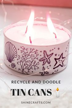 Recycled and doodled 3 wicks DIY Tin Candle Upcycled Crafts, Diy Home Crafts, Easy Crafts, Decor Crafts, Diy Furniture Projects, Diy Craft Projects, Diy Décoration, Easy Diy, Plastic Bottle Crafts