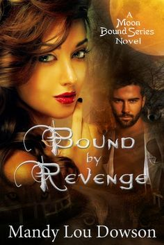 Paranormal Trance : Bound by Revenge by Mandy Dowson Taboo Series, What To Read, Free Reading, Trance, Paranormal, Revenge, Novels, Author, Lady