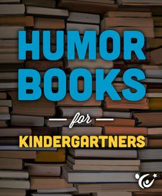 Keep your kindergartner reading this summer with these humor-inspired books.