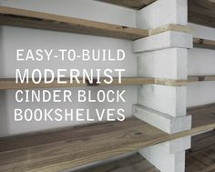 Easy-to-Build Modernist Cinder Block Bookshelves... That Actually Look Good