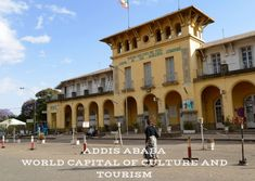 Ethiopia`s Capital Addis Ababa is elected as World Capital of Culture and Tourism Capital Of Ethiopia, Etiopia, New Academy, List Of Cities, Tourism Development, Tourism Day, City Government, Addis Ababa, Imperial Palace