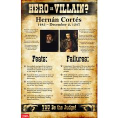 Hernán Cortés: Hero or Villain? Mini-Poster Interesting Information, Interesting Facts, World History Classroom, Horrible Histories, School Levels, Mystery Of History, Wtf Fun Facts, Christopher Columbus, History Photos
