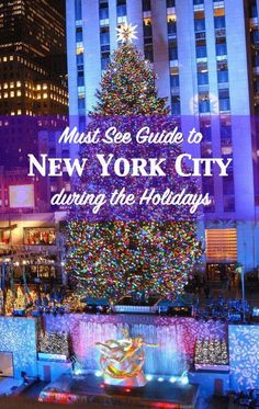 Must See Guide to New York City during Christmas and the Holiday Season!  #newyorkchristmas