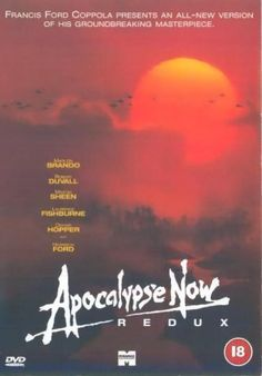 "Apocalypse Now (1979) directed by Francis Ford Coppola, based on Joseph Conrad's ""Heart of Darkness"", starring Martin Sheen, Marlon Brando and Robert Duvall. ""During the on-going Vietnam War, Captain Willard is sent on a dangerous mission into Cambodia to assassinate a renegade Green Beret who has set himself up as a God among a local tribe."""