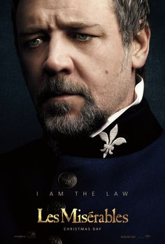 I am the law. Russell Crowe as Inspector Javert in Les Misérables. #LesMis