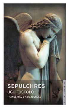 Sepulchres by Ugo Foscolo