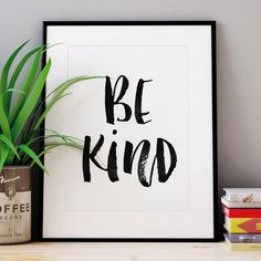 Be Kind http://www.amazon.com/dp/B016FFJDXS word art print poster black white motivational quote inspirational words of wisdom motivationmonday Scandinavian fashionista fitness inspiration motivation typography home decor
