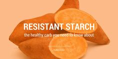 With anti-carb fever gripping the fitness world in recent years, you\\\'ve likely come to think of starch as a bad word. However, there\\\'s one type of starch that\\\'s actually good for you: a specific type of healthy carbs known as resistant starch.Surprised?As a general rule of thumb, most starchy foods ...