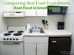 Real Food in Small Spaces: How to Cook Real Food While Living in a Camper (or Other Small Space)