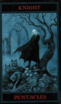 The Gothic Tarot: Knight of Pentacles
