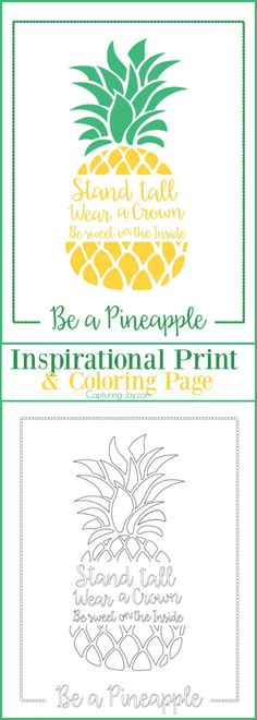 Inspirationsbild selbst Ausmalen - Sei eine Ananas - Steh gerade, trage eine Krone und sei innen süß *** Be a Pineapple, stand tall, wear a crown be sweet on the inside -  Inspirational Print and Coloring Page artwork