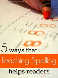 5 Ways that Teaching Spelling Helps Readers