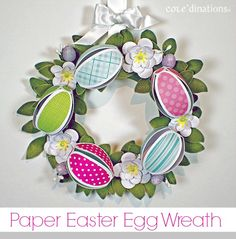 Easter Egg Wreath : Core'dinations ColorCore Cardstock® | Scrapbook Cardstock Paper, Projects, Tips, Techniques and More!