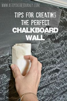 Fabulous TIPS for creating the chalkboard wall you've always wanted!