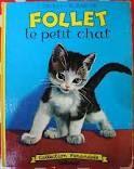 Follet le petit chat. Ed. Farandole.