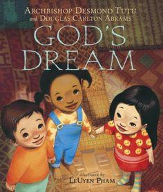 God's Dream by Archbishop Desmond Tutu,http://www.amazon.com/dp/0763633887/ref=cm_sw_r_pi_dp_W0HEtb008FTYCBSY
