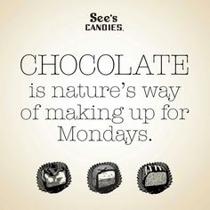 Does that mean I can have more chocolate today?