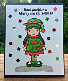 Elf Card - Xmas In July:  I still am in the Christmas In July Mode and wanted to make one more Christmas card for the occasion so I made this cute Elf card using Craftin Desert Diva's Elf Made stamp set and Jingle Jangle Sequins - love that cute little black-haired elf (she had to have black hair like me - lol!) Sheena Joy - Joy's Studio Creations 2015