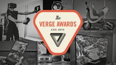 The Verge Awards at CES 2015: the year in tech starts here