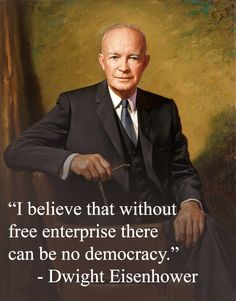 5 an economic and political doctrine holding that a capitalist economy can regulate itself in a freely competitive market through the relationship of supply and demand with a minimum of governmental intervention and regulation. List Of Presidents, American Presidents, American History, Great Quotes, Quotes To Live By, Political Quotes, Political Cartoons, Dwight Eisenhower, Presidential History