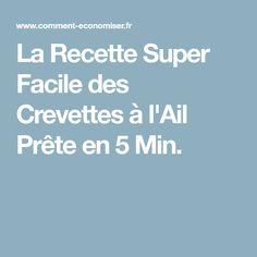 La Recette Super Facile des Crevettes à l'Ail Prête en 5 Min.