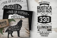 The Rustica SUPER Pack • 33% OFF by Callie Hegstrom on @creativemarket